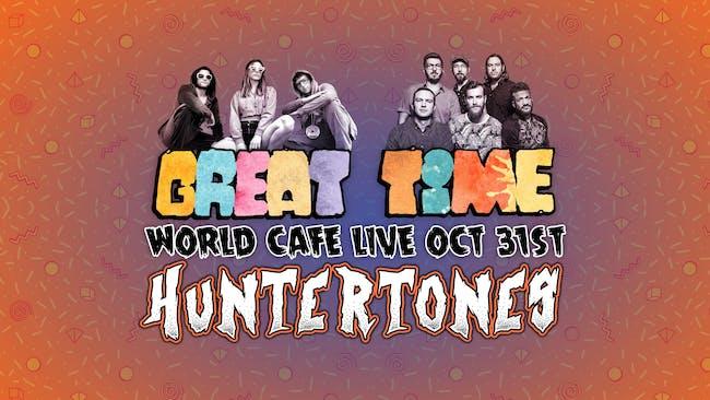 Huntertones & Great Time