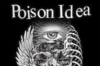 Poison Idea (Final PNW Performance!) at El Corazon