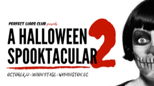 Perfect Liars Club Presents: A Halloween Spooktacular 2