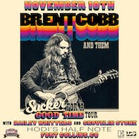Brent Cobb and Them w/ Hailey Whitters and Shovelin Stone