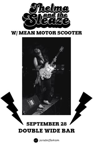 Thelma and The Sleaze • Mean Motor Scooter • Frankie Leonie