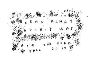 Spirit Was & Sean Henry