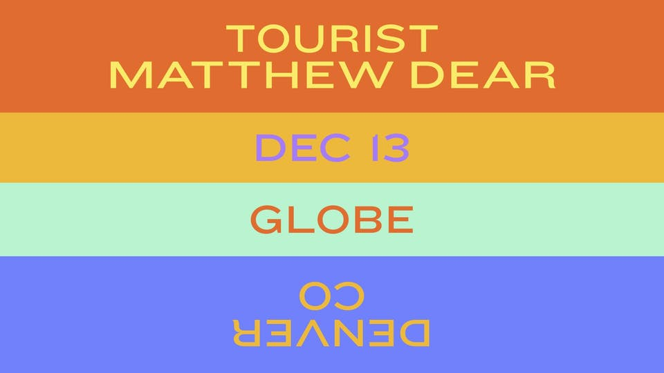 Tourist + Matthew Dear / Swim Mountain