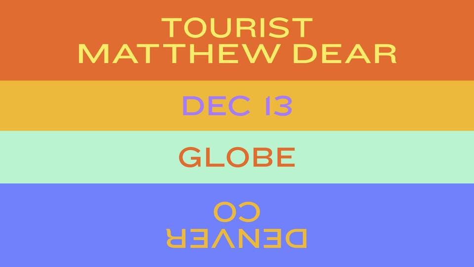 Tourist + Matthew Dear / Swim Mountain