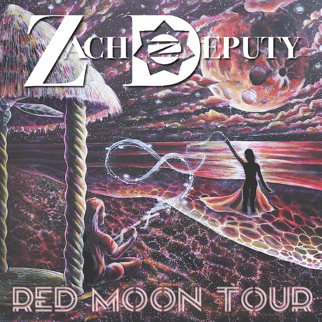 Zach Deputy - Red Moon Tour