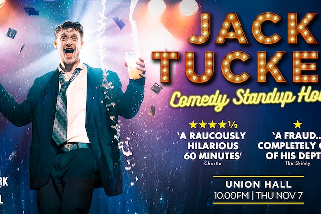 Jack Tucker: Comedy Standup Hour