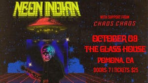Neon Indian with Chaos Chaos