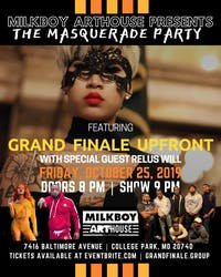 The Masquerade Party featuring Grand Finale Upfront