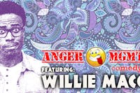 Anger Management Stand Up Comedy featuring Willie Macc