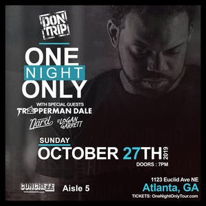 Don Trip One Night Only Tour