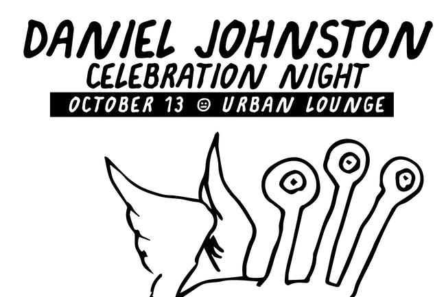 Daniel Johnston Celebration Night
