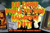 Rob Zombie Double Feature Halloween Party