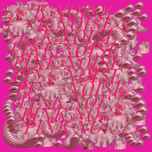 Pink Noise IV