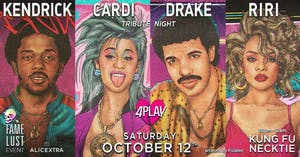 Kendrick / Cardi / Drake / Riri ~ Tribute Night