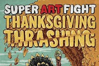 Super Art Fight- THANKSGIVING THRASHING!