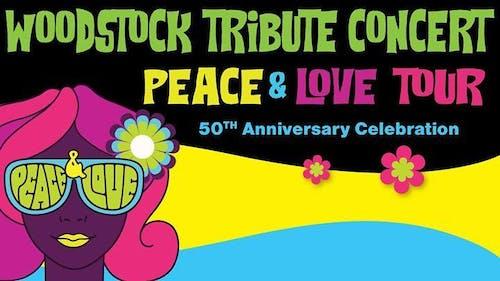 Peace & Love Tour: Woodstock Era Tribute