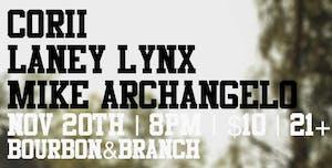 CORii / Laney Lynx / Mike Archangelo
