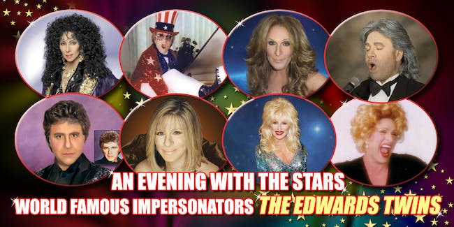 Master Impersonators: The Edwards Twins! Cher, EJ, Celine, and Streisand!