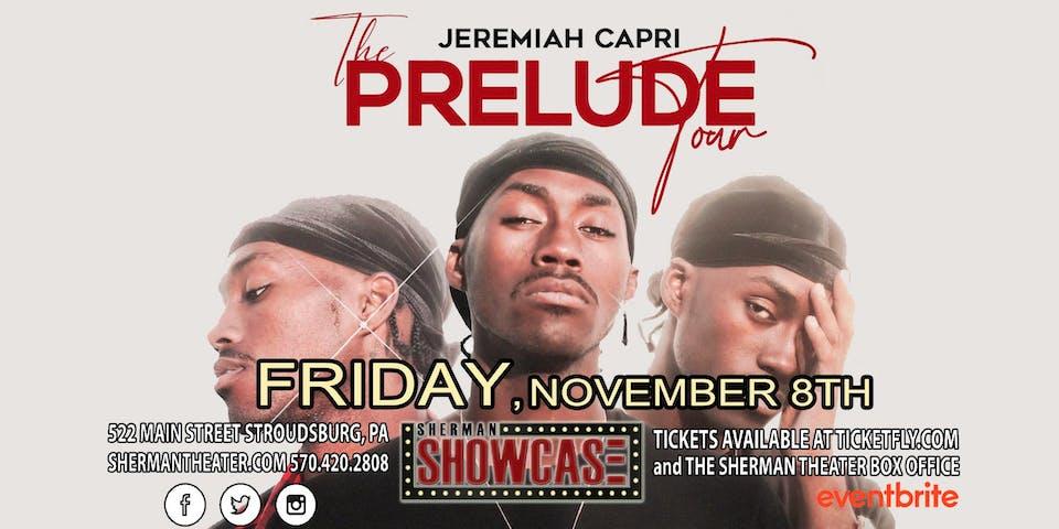 The Jeremiah Capri Prelude Tour