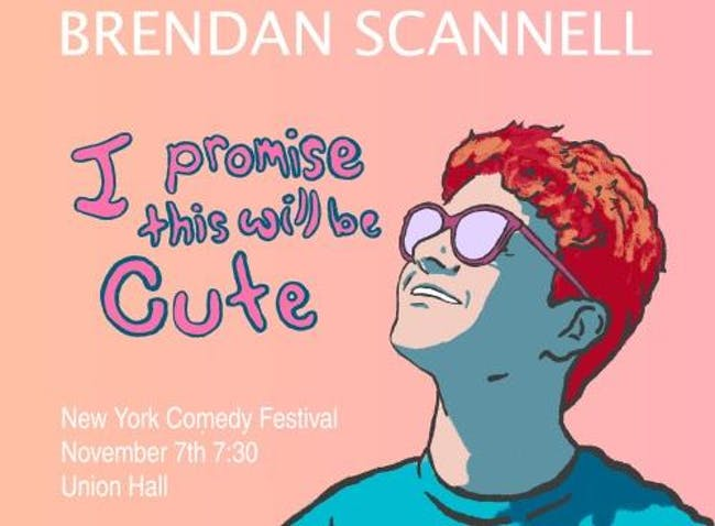 Brendan Scannell: I Promise This Will Be Cute