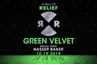 Green Velvet presents A Night of Relief