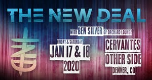 theNEWDEAL w/ Ben Silver of Orchard Lounge - Night 1