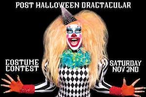 Post Halloween Dragtacular with Evah Destruction