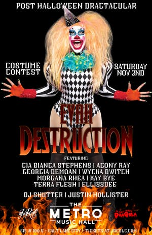 Post Halloween Dragtacular with Evah Destruction