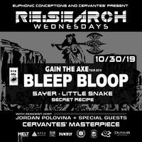 RE:Search feat. Bleep Bloop w/ Sayer, Little Snake, Secret Recipe