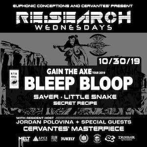 RE:Search feat. Bleep Bloop w/ Sayer, Little Snake, Secret Recipe