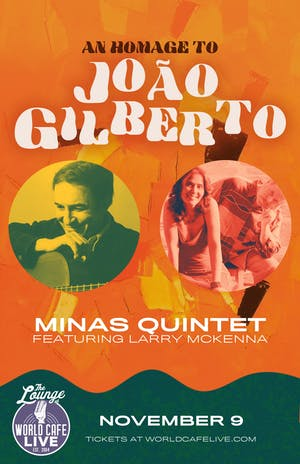 Homage to João Gilberto - Minas Quintet featuring Larry McKenna