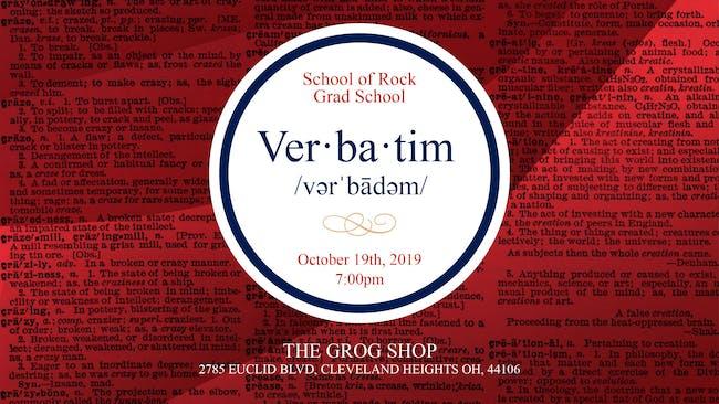 School Of Rock Grad School w/ Verbatim