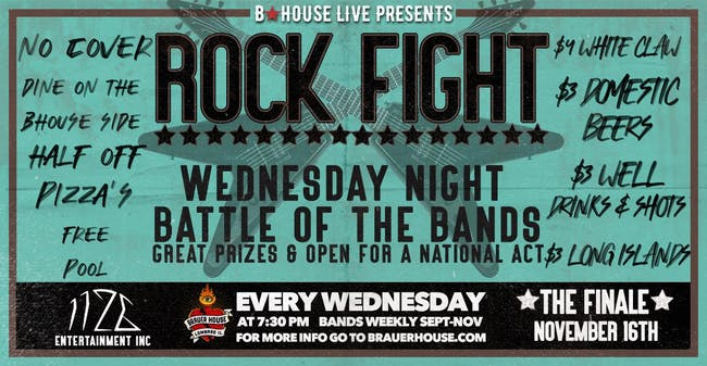 Rock Fight Wednesday Battle of the Bands at BHouse LIVE