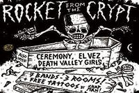 Rocket from the Crypt, Ceremony, El Vez, Death Valley Girls
