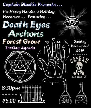 Death Eyes, Archons, Forest Grove, The Gay Agenda