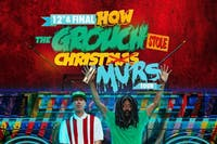 How the Grouch Stole Christmas Final Tour +Special Guest Murs, DJ Abilities