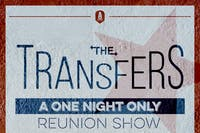 The Transfers Reunion Show w/ Brother Man & Brad Suennen