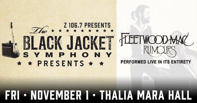 """The Black Jacket Symphony presents Fleetwood Mac's """"Rumours"""""""