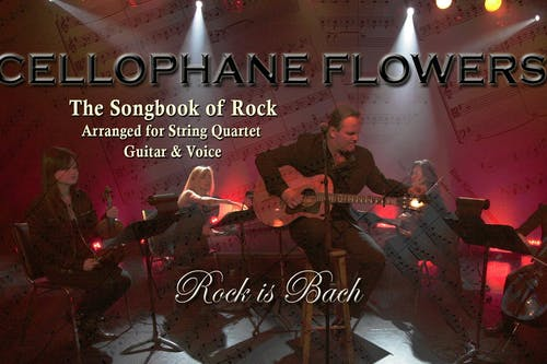 Cellophane Flowers: The Song Book Of Rock