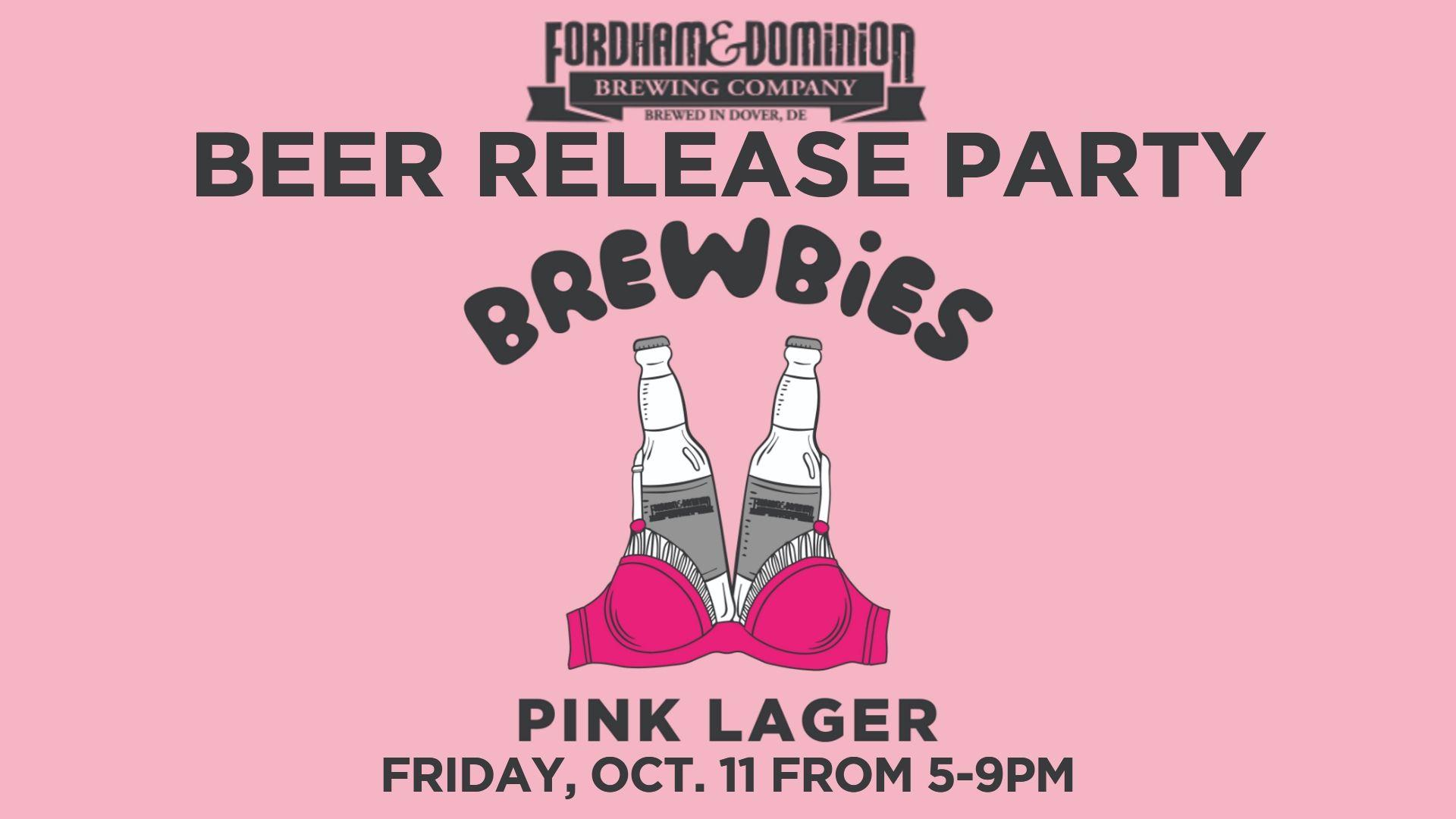 Brewbies Pink Lager Beer Release Party at Fordham & Dominion Brewing Co.