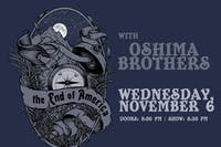 The End of America, Oshima Brothers