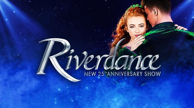 Riverdance - 25th Anniversary Tour
