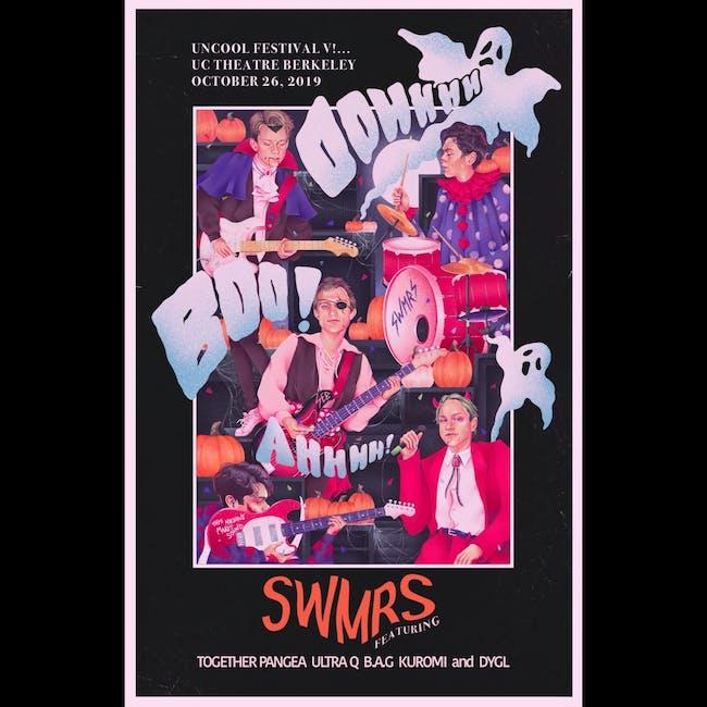 SWMRS presents: UNCOOL FEST 5