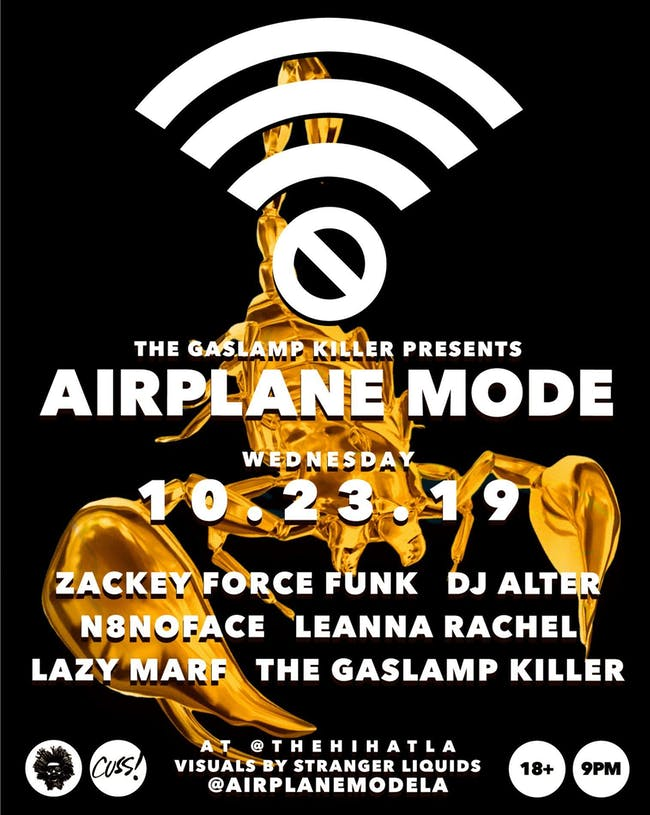 Airplane Mode Residency ft. Zackey Force Funk, DJ Alter, N8NOFACE & More
