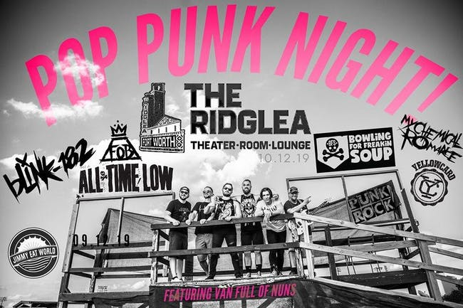 POP PUNK NIGHT at the Ridglea Lounge w/ Van Full of Nuns and Teen Spirit