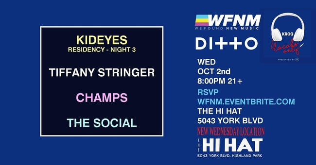 KidEyes (Night Three), Tiffany Stringer, CHAMPS, The Social