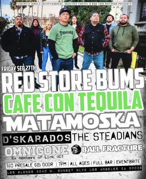 Concrete Jungle presents  Red Store Bums, Cafe Con Tequila, Matamoska, Dska