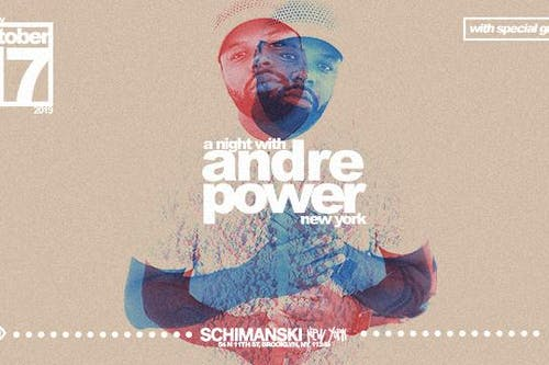 A Night with Andre Power