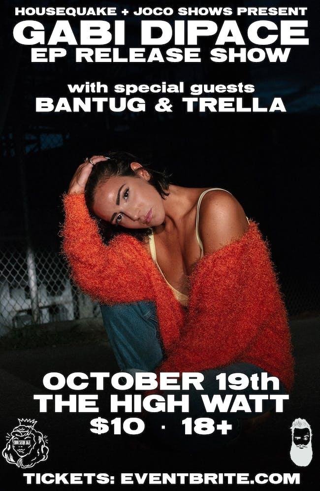 Gabi DiPace EP Release Show w/ Bantug & Trella
