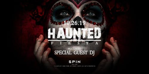 Haunted Fiesta at SPiN 54 FREE Halloween Party